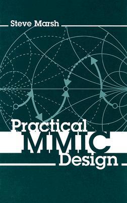 Practical MMIC Design By Marsh, Steve